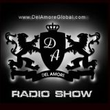 Del Amore Radio Show Episode #7