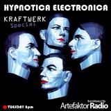 HYPNOTICA ELECTRONICA Selected & Mixed by Mat Mckenzie Show 12 (KRAFTWERK Special) Artefaktor Radio