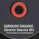 SOROUSH SHOJAEE - ELEVETOR DANCE!