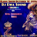 DJ EWA ON ROYAL ZIONHIGHNESS RADIO-SHOW-OCTOBER 12-2016