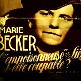 Le Supplément Détachable : Marie Becker, l'empoisonneuse de Liège