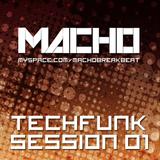 Macho - Techfunk Session 01