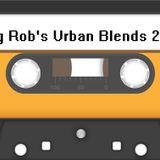 Big Rob's Urban Blends 2015