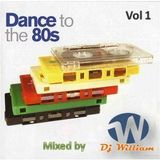 Dance to The 80s Vol 1