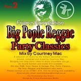 Big People Reggae Party classics [Part 2]
