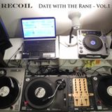 Recoil - Date With The Rane - 94/94 ragga jungle - three turntable mix