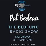The Bedfunk radio Show Episode 21 Presented by Pat Bedeau  08.12.18