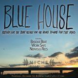 Blue House: Live @ Niche, October 2017: Work Safe, Basque Beat, Nervous Recs