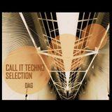 DAG- Call It Techno 2016 #13