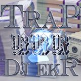 DJ EKR - Trap 2 RRR