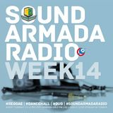 Sound Armada Reggae Dancehall Radio | Week 14 - 2017