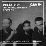 Delta9 Recordings w/ Qua Rush, Invadhertz & Flipz MC - Subtle FM 27/07/2019