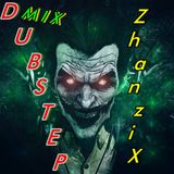 ZhanziX Dubstep Mix 2015