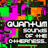 Sounds From the Otherness..