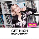 Get High Radioshow @ Radio Miami Kyiv 2.3 [24.09.19]