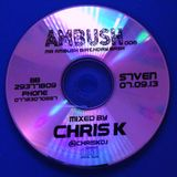 Chris K Ambush Promo Mix 001 (March 2013)