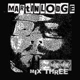 Martin Lodge Soultogether Mix Three
