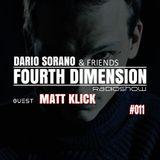 Matt Klick & Dario Sorano - Fourth Dimension RadioShow #011  (14.May.2015)
