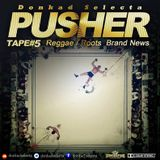 #PUSHERTAPE VOL.05 hosted By DONKAD SELECTA