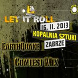 EarthQuake @ Contest Mix Let It Roll PL 2013