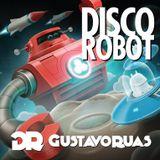 Gustavo Ruas - Disco Robot (DJ Set Promo)