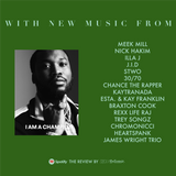THE REVIEW #03 NEW: Meek Mill * Chance The Rapper *  Stwo * Braxton Cook * Aaron Childs * Heartspank