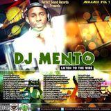 DJ MENTO LISTEN TO THE VIBE MIXTAPE