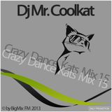 Dj MrCoolkat Crazy Dance Kats Mix 15