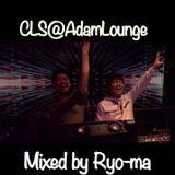 Mix0223 CLS@AdamLounge