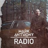 Mark Anthony Radio//Episode 1