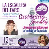 LA ESCALERA DEL FARO CON ISABEL DE GONZALO-06-25-19-CONSTELACIONES JURIDICAS UN NUEVO PARADIGMA EN E