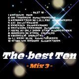The・best Ten  - Mix 3 -