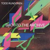 Todd Rundgren - Back To The Archive