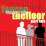 The Jazz Pit Mix : Fouronthefloor Pt 2