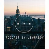 JeyRaboy - NEWYORK Podcast Episode 31