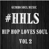 HIP HOP LOVES SOUL VOL 2