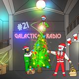 CBC Galactic Radio Ep. 21