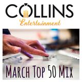 DJ Jim Collins | March 2019 Top of The Charts
