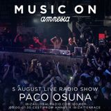 Paco Osuna - Live @ Amnesia Ibiza Terrace, Music On - 05.08.2016