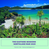 The Eastside Sessions - Northland Mar 2020