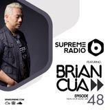 Supreme Radio Episode 48 - DJ Brian Cua