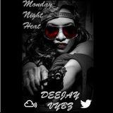 Hip Hop / R&B Bangers #MondayNightHeat