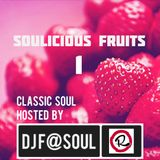 Soulicious Fruits #1 by DJ F@SOUL