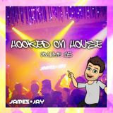 #HookedOnHouse - House Sessions Mix 2019 - Volume 15 (Jan 015)