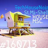 House MSC #160713 Live session