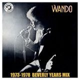 Wando - 1973-1978 Beverly Years Mix (2012)