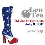 Low Tea Part 2 - Party! July 3, 2017