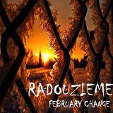 Radouzieme - February Change