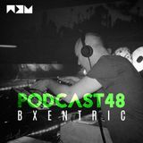 ND Podcast 48 - Bxentric