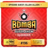 Bomba Super Show - DJ Sender in the mix # 196 part 1